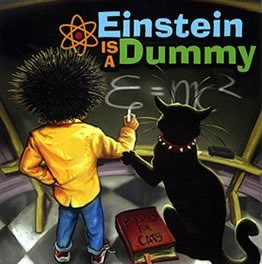 Einstein is a Dummy